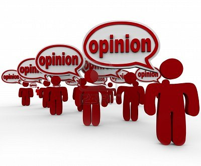 """Opinions are just like """"@$$#o!ez"""" - and I got one too....  :-)"""